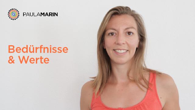 Paula Marin - Bedürfnisse & Werte