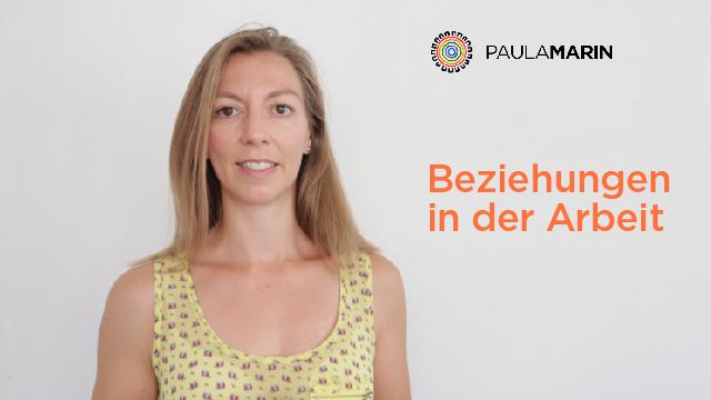 Paula Marin - Beziehungen in der Arbeit
