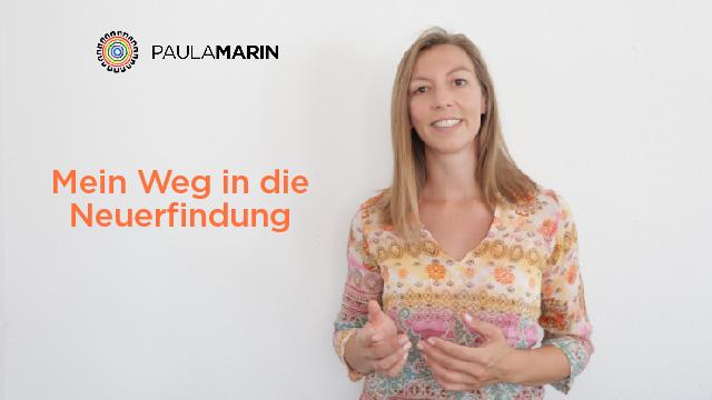 Paula Marin - Mein Weg in die Neuerfindung